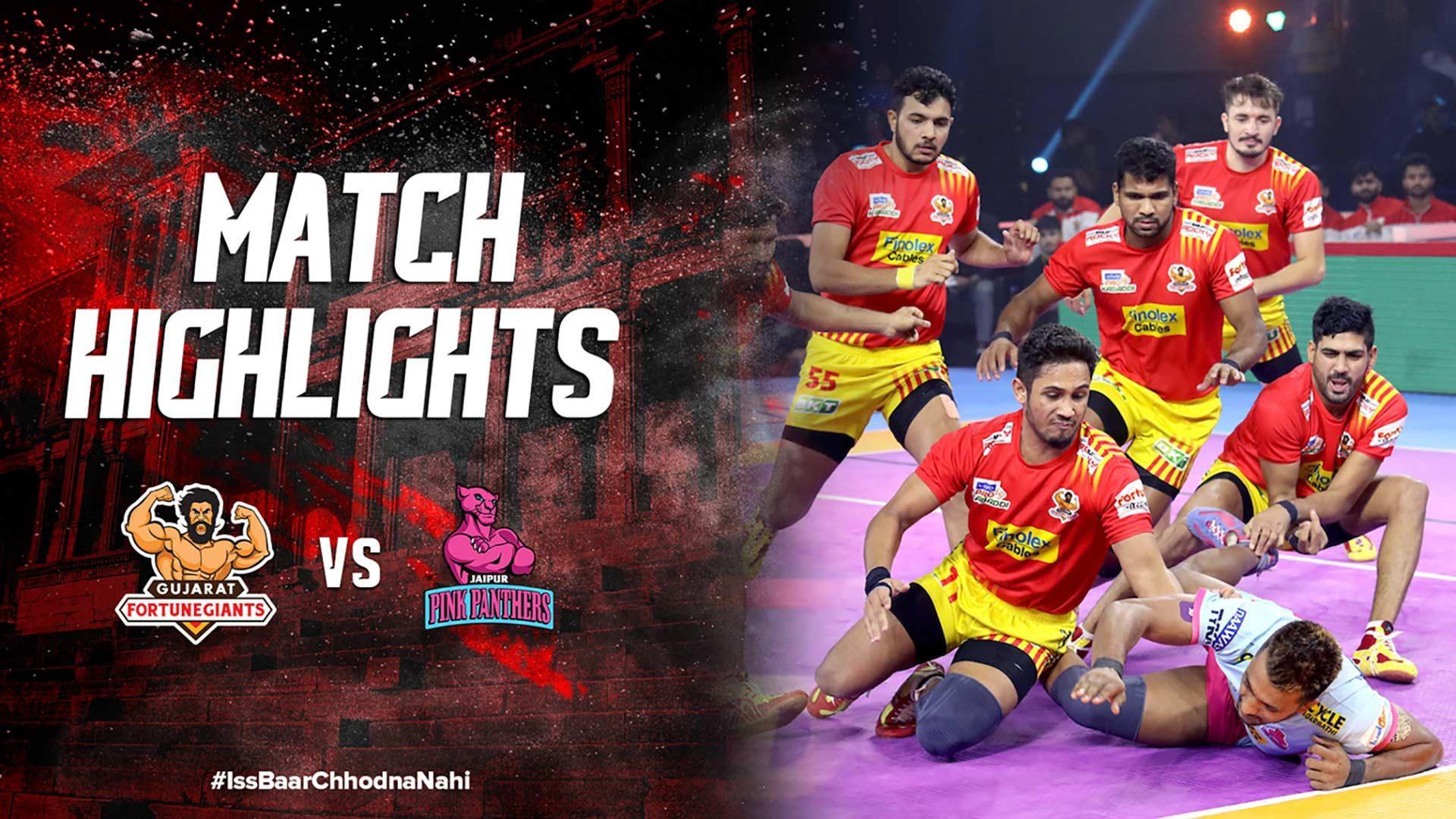 Match Highlights - Gujarat Fortune Giants v Jaipur Pink Panthers | Vivo Pro Kabaddi 2019