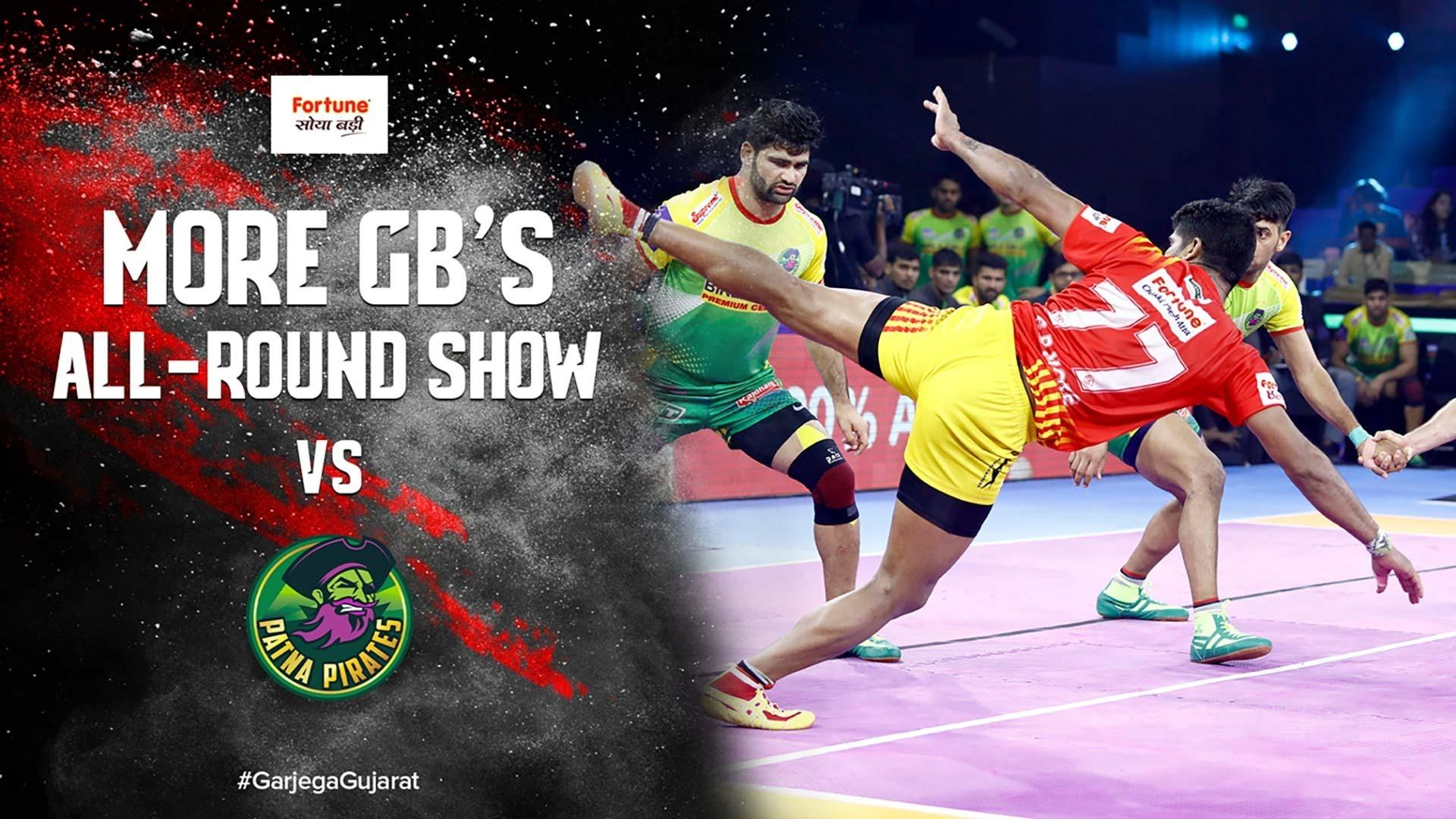 More GB's Stunning All-Round Show Against Patna Pirates | Vivo Pro Kabaddi Season 7